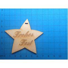 """Geschenkanhänger: Stern 70mm """"Frohes Fest""""  graviert"""