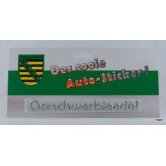 Autosticker Aufkleber Oorschwerbleede Schriftzug Silber Sachsen