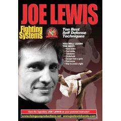 Joe Lewis Fighting Systems: Ten Best Self Defense Techniques
