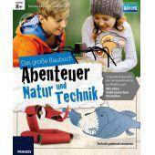 Franzis Das große Baubuch Abenteuer Natur und Technik
