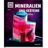 Tessloff Was ist was Band 45. Mineralien und Gesteine