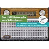 Franzis UKW-Retroradio zum Selberbauen