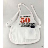 Flaschen Schürze 50. Mini Schürze DU BIST NICHT 50 originelle Art
