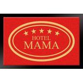 Fußmatte Hotel Mama 40x60 cm Schmutzfangmatte Fußabtreter Fußabstreifer Schmutzmatte Türmatte innen