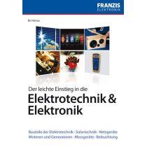 Franzis Der leichte Einstieg in die Elektrotechnik & Elektronik