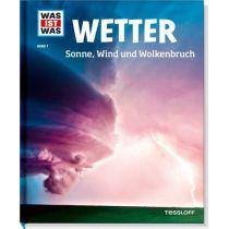 Tessloff Was ist was Band 7. Wetter. Sonne, Wind und Wolkenbruch