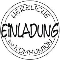 Stempel Einladung Kommunion , 6cm ø