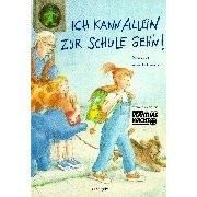 Bilderbuch Ich kann allein zur Schule geh´n