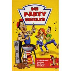 Die Party Griller mit Witzen, Liedern, Sprüchen und mehr! Geschenkbuch Geschenkbüchlein Männer Geschenk