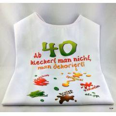 XL Latz - Ab 40 kleckert man nicht, man dekoriert Lätzchen für Erwachsene witzige Party Gag Geburtstag