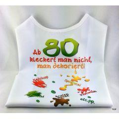 XL Latz - Ab 80 kleckert man nicht, man dekoriert Lätzchen für Erwachsene witzige Party Gag Geburtstag