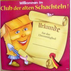 Glückwunschschild Willkommen im Club alten Schachteln Party Geburtstag Urkunde