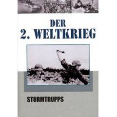 Der 2. Weltkrieg Teil 3 - Sturmtrupps