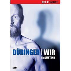 Roland Düringer: Wir - Ein Umstand
