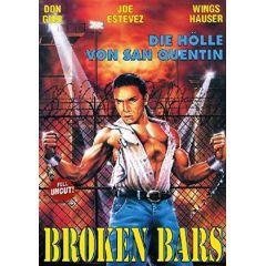 Broken Bars - Die Hölle von San Quentin - Uncut