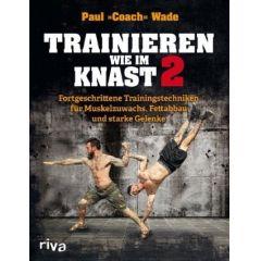 Trainieren wie im Knast 2