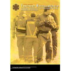 Taktische Notfallmedizin