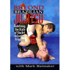 Beyond Brazilian Jujitsu