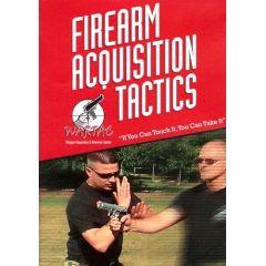 Firearm Acquisition Tactics