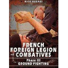French Foreign Legion Combatives Phase III