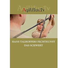 Hans Talhoffers Fechtkunst - Das Schwert