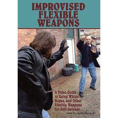 Improvised Flexible Weapons