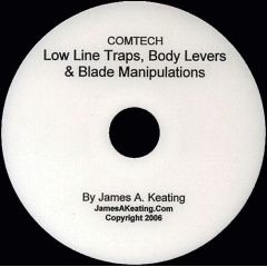 Low Line Traps, Body Levers & Blade Manipulations