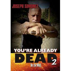 You're Already Dead 2