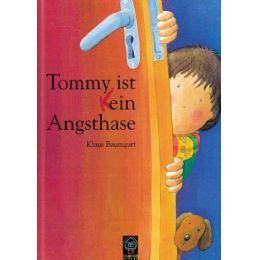 Bilderbuch Tommy ist kein Angsthase