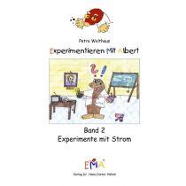 Experimentieren mit Albert, Band 2, Experimente mit Strom