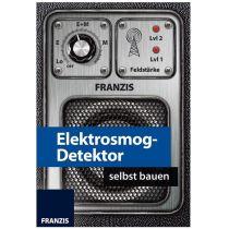 Franzis Elektrosmog-Detektor selbst bauen