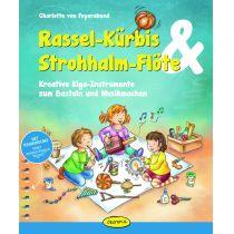 Ökotopia Verlag Rassel-Kürbis & Strohhalm-Flöte