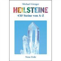 Michael Gienger: Heilsteine - 450 Steine von A-Z