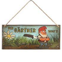 DIO Metallschild mit Aufschrift Der Gärtner war´s , 30,5 cm