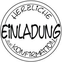 Stempel Einladung Konfirmation , 6cm ø
