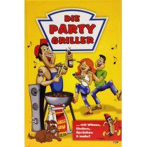 Die Party Griller mit Witzen, Liedern, Sprüchen und mehr!