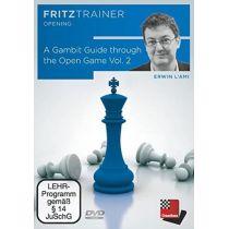 A Gambit Guide through the Open Game Vol.2 von Erwin l'Ami