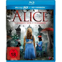 Alice - The Darker Side of the Mirror (inkl. 2D-Version)