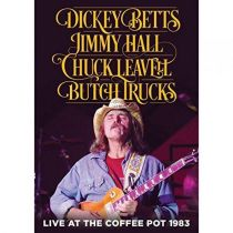 Dickey Betts/Jimmy Hall/Chuck Leavell/Butch Trucks - Live At The Coffee Pot 1983