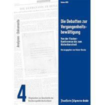 Die Debatten zur Vergangenheitsbewältigung - Wegmarken zur Geschichte der Bundesrepublik Deutschland Teil 4