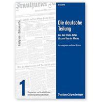 Die deutsche Teilung - Wegmarken zur Geschichte der Bundesrepublik Deutschland Teil 1