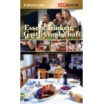 Essen, Trinken, Gastfreundschaft - Edition Burgenland
