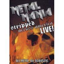 Metal Mania stripped across America - Live!