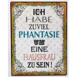 Blechschild als Wandbild mit Aufschrift: Ich habe ..., 30 x 26 cm