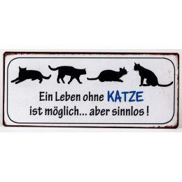 Blechschild mit Aufschrift: Ein Leben ohne KATZE ... , 30 x 13 cm