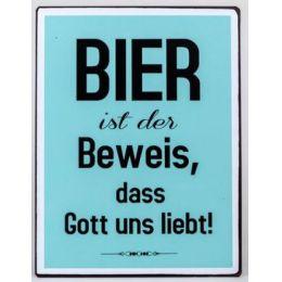 Blechschild mit der Aufschrift: Bier ist der Beweis... 35 x 26 cm