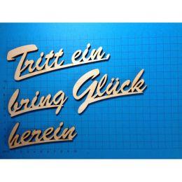 """Schriftzug Schreibschrift """"Trittt ein bring Glück herein"""" ca. 150mm oder180mm"""