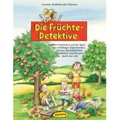Die Früchte-Detektive   675-170-8 / EAN:9783867021708