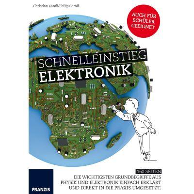 Franzis Schnelleinstieg Elektronik | 170-60350 / EAN:9783645603508