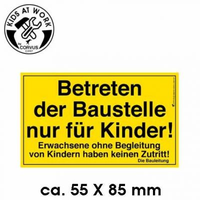KIDS AT WORK Bauschild klein | 050-A600060 / EAN:4047542600608